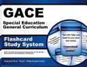 Gace Special Education General Curriculum Flashcard Study System