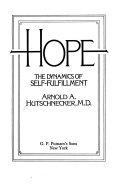 Hope  the Dynamics of Self fulfillment