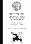 The Three-Ray Megacontinent of the Earth
