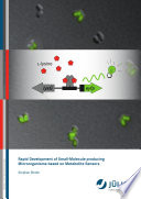 Rapid Development of Small Molecule producing Microorganisms based on Metabolite Sensors