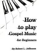 How To Play Black Gospel