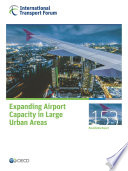 Itf Round Tables Expanding Airport Capacity In Large Urban Areas