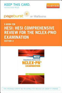 Hesi Comprehensive Review for the NCLEX PN  Examination   Pageburst E Book on Vitalsource   Evolve Access  Retail Access Cards