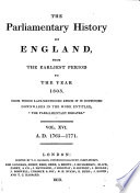 The Parliamentary History of England from the Earliest Period to the Year 1803 Session Of The 2d Parliament
