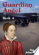 Guardian Angel (Book 4)