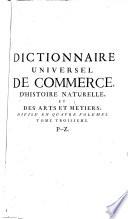 Dictionnaire universel de commerce  P Z