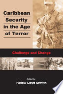 Caribbean Security in the Age of Terror The September 11 Terrorist Attack In The Usa