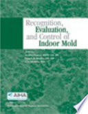 Recognition Evaluation And Control Of Indoor Mold