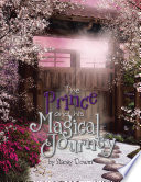 The Prince and His Magical Journey