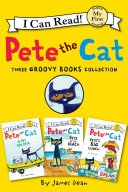 Pete the Cat  Three Groovy Books Collection