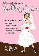 The Alternative Bride s Guide to Wedding Games
