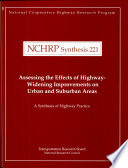 Assessing The Effects Of Highway Widening Improvements On Urban And Suburban Areas