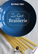 Zu Gast in der Brasserie