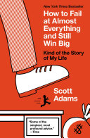 Ebook How to Fail at Almost Everything and Still Win Big Epub Scott Adams Apps Read Mobile