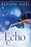 Echo: Soul Seekers 2 by Alyson Noel