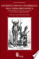 Sacrifici umani e guerriglia nell India britannica  Dal genocidio in nome della civilt   come genocidio