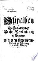 Schreiben an die     Reichsversammlung zu Regenspurg vom Fr  nk  Crai   Convent zu N  rnberg