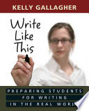 Write Like this Process High School English Teacher Kelly Gallagher Shares