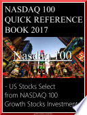 『 NASDAQ 100 QUICK REFERENCE BOOK 2017 』 ( Ticker Code, Name, Price on Feb. 6, 2017 ) - US stocks Select from NASDAQ 100 Growth Stocks Investment -