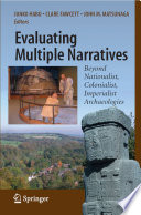 Evaluating Multiple Narratives