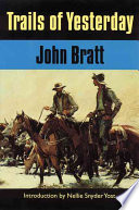 Trails Of Yesterday : the best firsthand accounts of ranching on...