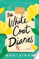 The White Coat Diaries Book PDF