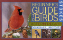 Stokes Beginner s Guide to Birds