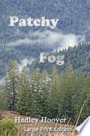 Patchy Fog  LP