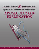 Multiple Choice   Free Response Questions in Preparation for the AP Calculus AB Examination