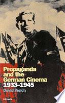 Propaganda and the German Cinema  1933 1945