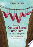 Designing a Concept Based Curriculum for English Language Arts