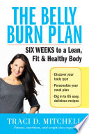 The Belly Burn Plan Lean Healthy Body In Just Six Weeks Muffin