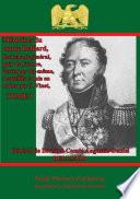 Mémoires du comte Belliard, lieutenant-général, pair de France écrits par lui-même Ecrits Par Lui Meme Recueillis Et