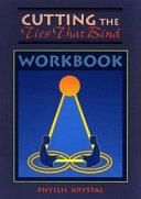 Cutting Ties That Bind Workbook