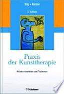 Praxis der Kunsttherapie