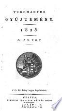 Tudomanyos Gyüjtemeny. (Wissenschaftl. Sammlung.) hung