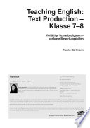 Teaching English: Text Production - Klasse 7-8