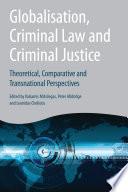 Globalisation  Criminal Law and Criminal Justice