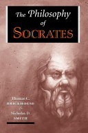 The Philosophy Of Socrates : historical figure and the essential...