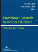 Practitioner Research in Teacher Education