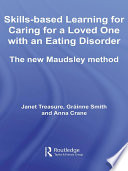 Skills based Learning for Caring for a Loved One with an Eating Disorder