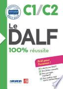 Le DALF   100  r  ussite   C1   C2   Livre   version num  rique epub
