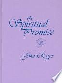 The Spiritual Promise