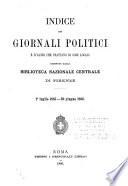 Indice dei giornali politici e d altri che trattano di cose locali ricevuti dalla Biblioteca Nazionale Centrale di Firenze  1  luglio 1885 30 giugno 1886