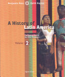 A History of Latin America, Volume 2: Independence to Present