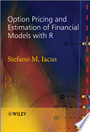 Option Pricing and Estimation of Financial Models with R