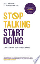 Stop Talking, Start Doing Urgent Time To Start Doing The Things You