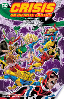Crisis On Infinite Earths Companion Deluxe Vol. 1 : crisis on infinite earths are finally collected in...