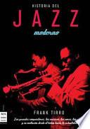Historia Del Jazz Moderno