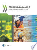 Oecd Skills Outlook 2017 Skills And Global Value Chains